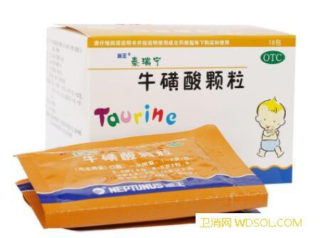 牛磺酸颗粒小儿用量_牛磺酸-用量-颗粒-规格-